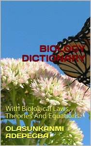 Ola Adepegba: BIOLOGY DICTIONARY
