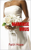 MARRIAGE VIRUS by Faith Hope