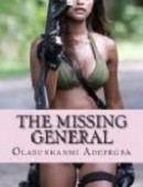 .# THE MISSING GENERAL