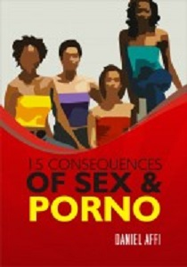 CONSEQUENCES OF SEX AND PORNS